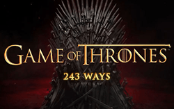 Game of Thrones - 243 ways,
